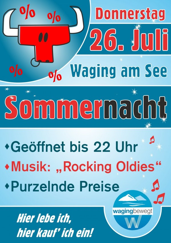 Sommernacht in Waging am 26. Juli